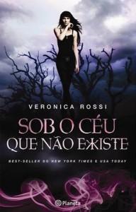 Sob o Céu que Não Existe - Veronica Rossi
