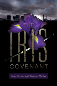 The Iris Covenant - Betty Byron, Cassius Mullen