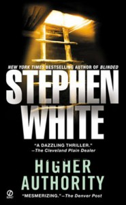 Higher Authority - Stephen White