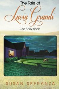 Tale of Lucia Grandi - Susan Speranza