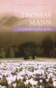 Czarodziejska góra - Jan Łukowski, Jozef Kramsztyk, Thomas Mann
