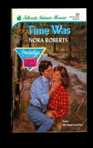 Time Was (Time and Again) - Nora Roberts