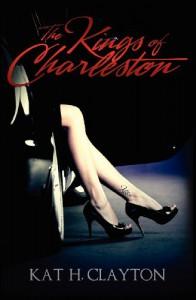 The Kings of Charleston - Kat H. Clayton