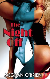 The Night Off - Meghan O'Brien