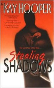 Stealing Shadows (Bishop/Special Crimes Unit Series #1) by Kay Hooper -