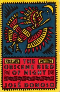 The Obscene Bird of Night - Jose Donoso