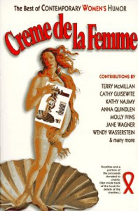 Creme de la Femme: The Best of Contemporary Women's Humor - Sybil Adelman, Anne Dalin