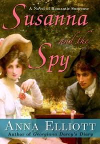 Susanna and the Spy - Anna Elliott