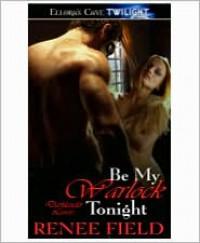 Be My Warlock Tonight - Renee Field