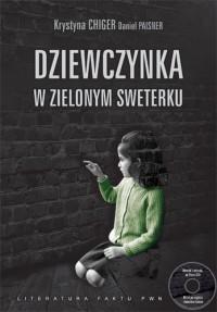 Dziewczynka w zielonym sweterku - Krystyna Chiger, Daniel Paisner