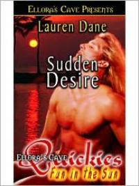 Sudden Desire - Lauren Dane