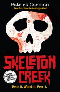 Skeleton Creek. Patrick Carman - Patrick Carman