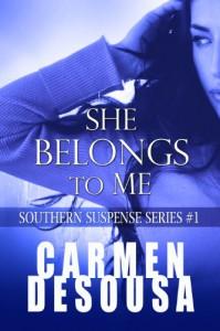 She Belongs To Me - Carmen DeSousa