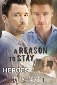 A Reason To Stay - R.J. Scott