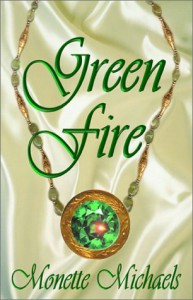 Green Fire - Monette Michaels
