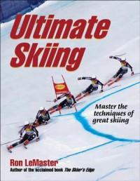 Ultimate Skiing - Ron LeMaster,  Jr.