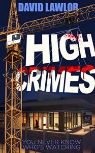 High Crimes - David Lawlor