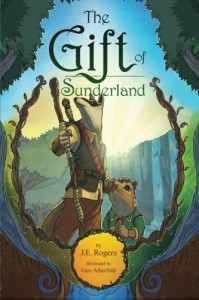 The Gift of Sunderland: An Australian Fantasy Adventure - Guy Atherfold, J.E. Thorold Rogers