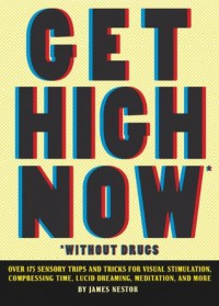 Get High Now (without drugs) - James Nestor