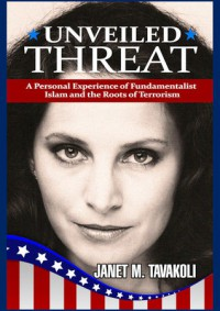 Unveiled Threat - Janet M. Tavakoli
