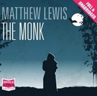 The Monk - Matthew Gregory Lewis, Nigel Carrington