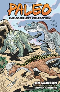 Paleo: The Complete Collection (Dover Graphic Novels) - Jim Lawson, Stephen R. Bissette