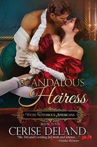Scandalous Heiress  - Cerise DeLand