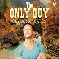 The Only Guy: The Guy, Book 2 - Skylar M. Cates, Matt Baca