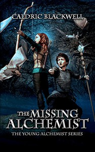 The Missing Alchemist - Caldric Blackwell