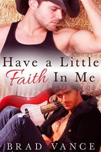 Have A Little Faith In Me - Brad Vance