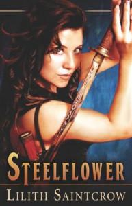 Steelflower - Lilith Saintcrow
