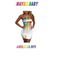 Maybe Baby (Baby Series, #1) - Andrea  Smith