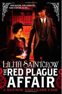 The Red Plague Affair - Lilith Saintcrow