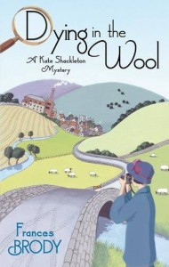 Dying In the Wool - Frances Brody