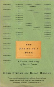 The Making of a Poem: A Norton Anthology of Poetic Forms - Eavan Boland, Mark Strand
