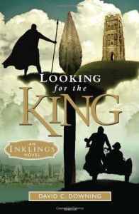 Looking for the King: An Inklings Novel - David C. Downing