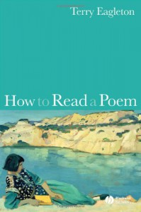How to Read a Poem - Terry Eagleton