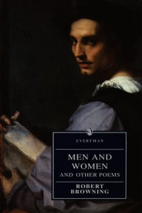 Men and Women and Other Poems - Robert Browning