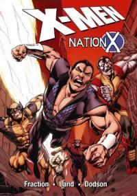 Uncanny X-Men: Nation X, Book 1 - Matt Fraction