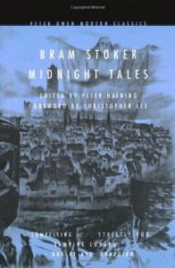Midnight Tales - Bram Stoker, Peter Haining, Christopher Lee
