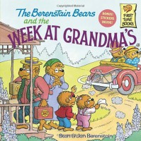 The Berenstain Bears and the Week at Grandma's - Stan Berenstain, Jan Berenstain
