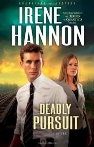Deadly Pursuit - Irene Hannon