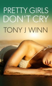 Pretty Girls Don't Cry - Tony J. Winn, Dalya Moon