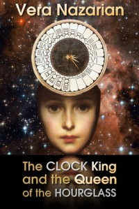The Clock King and the Queen of the Hourglass - Vera Nazarian