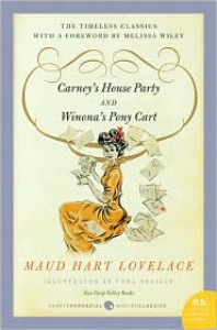Carney's House Party/Winona's Pony Cart: Two Deep Valley Books - Maud Hart Lovelace, Vera Neville