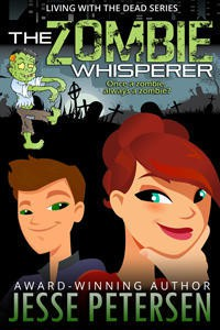 The Zombie Whisperer - Jesse Petersen