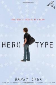 Hero-Type - Barry Lyga