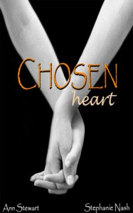 Chosen Heart (The Heart Series, #1) - Ann  Stewart,  Stephanie Nash
