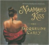 Naamah's Kiss (Kushiel's Legacy Series #7) - Jacqueline Carey,  Narrated by Anne Flosnik