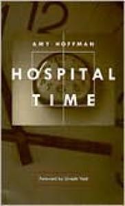 Hospital Time - Amy Hoffman